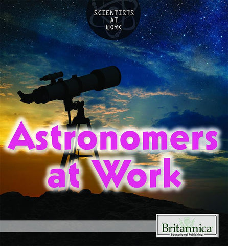 Astronomers at Work