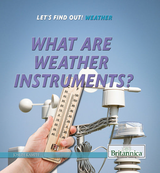 What are Weather Instruments?