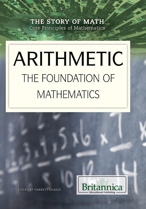 Arithmetic: The Foundation of Mathematics