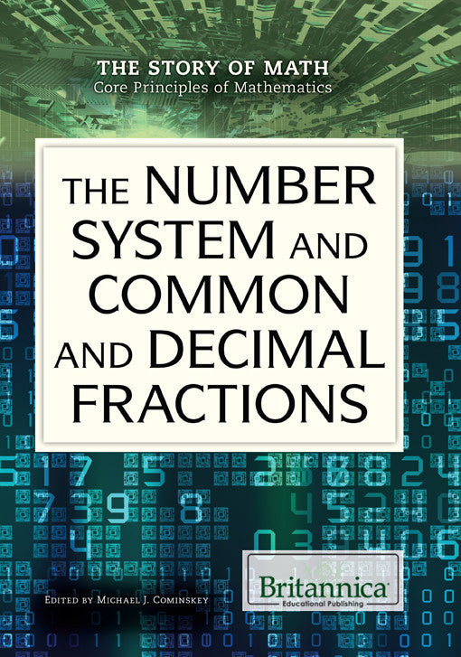 The Number System and Common and Decimal Fractions