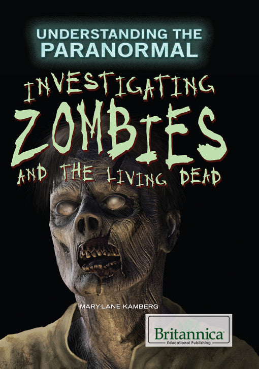 Investigating Zombies and the Living Dead