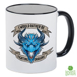 I'd Rather Be Fighting Dragons Mug