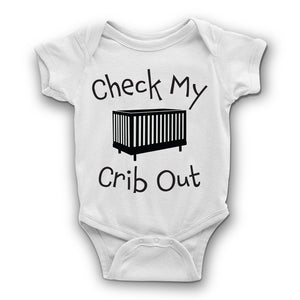 Check my Crib Out baby Bodysuit