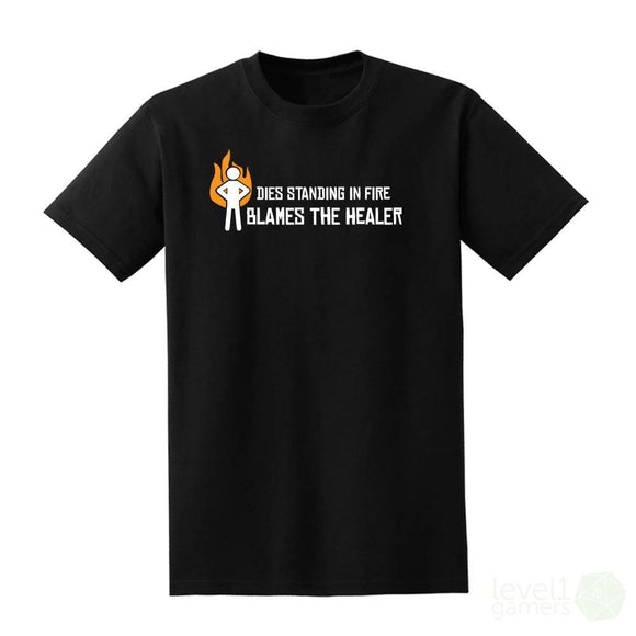 Dies Standing In Fire Blames The Healer T-Shirt