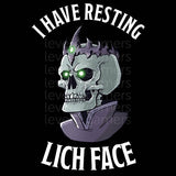 I Have Resting Lich Face Unisex Short Sleeve T-shirt