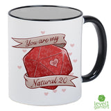 You Are My Natural 20 Mug