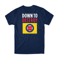 Down To Destroy Tee
