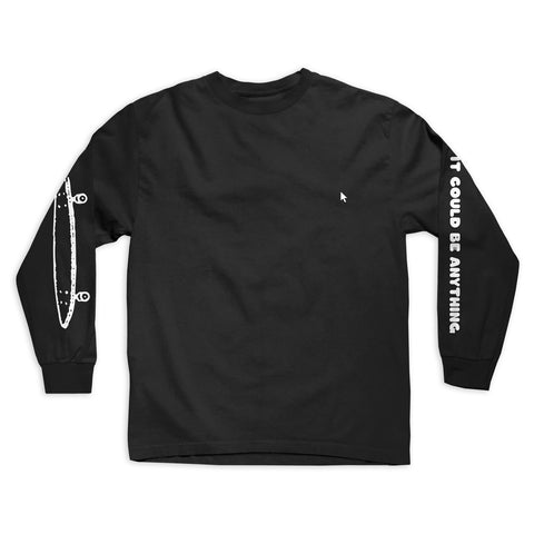 It Could Be Anything L/S Tee