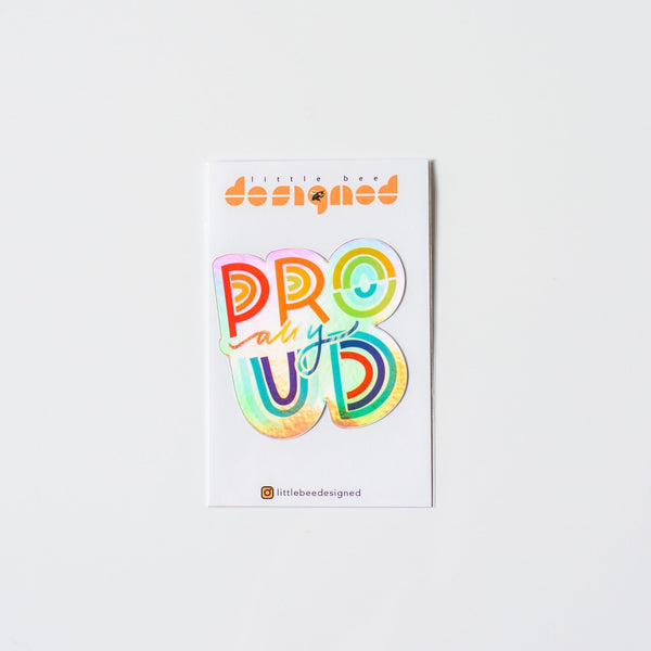 Holograph Proud Ally Vinyl Sticker By Little Bee Designed
