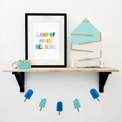 Land of Make Believe Art Print