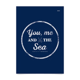 You, Me & The Sea Print