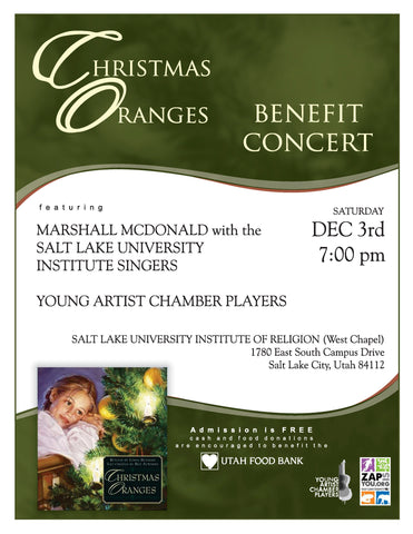 Christmas Oranges Concert on Saturday, December 3, 2016 at 7 pm at the Salt Lake University of Utah Institute