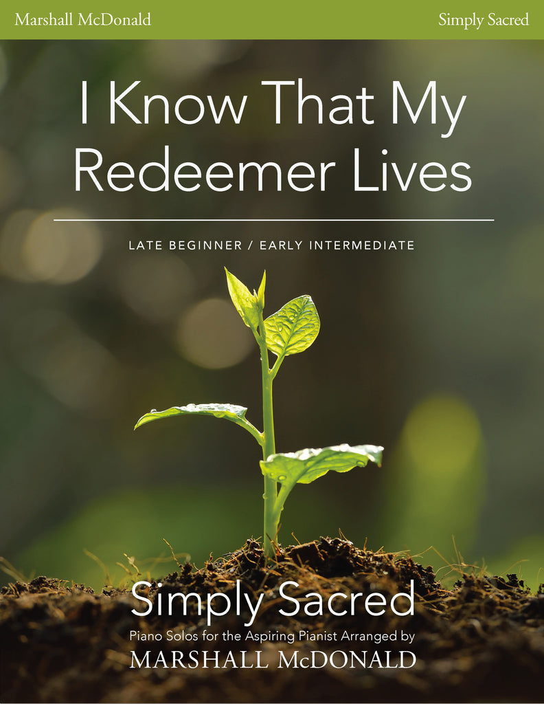 I Know That My Redeemer Lives (piano)