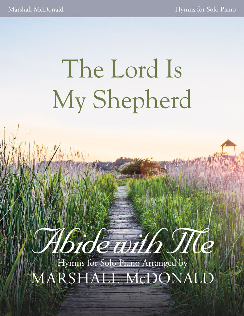 The Lord Is My Shepherd (piano)