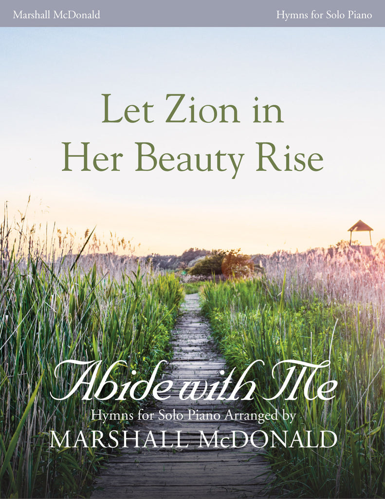 Let Zion in Her Beauty Rise (piano)