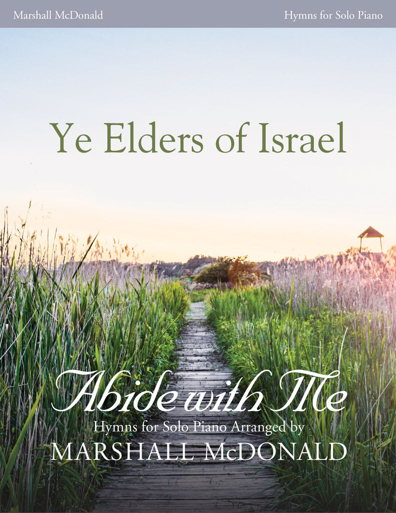 Ye Elders of Israel (piano)