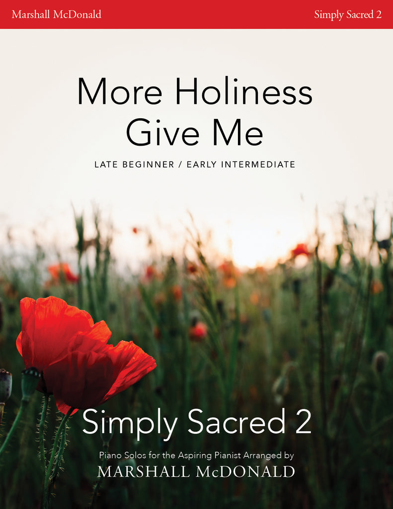 More Holiness Give Me (simple piano)