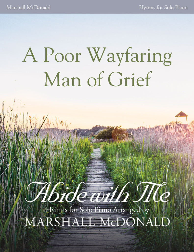 A Poor Wayfaring Man of Grief (piano)