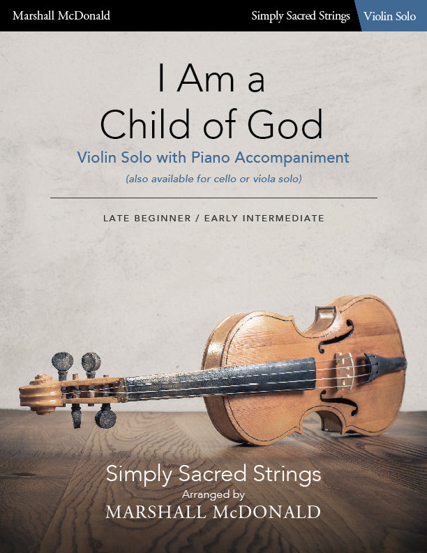 I Am a Child of God (simple violin)