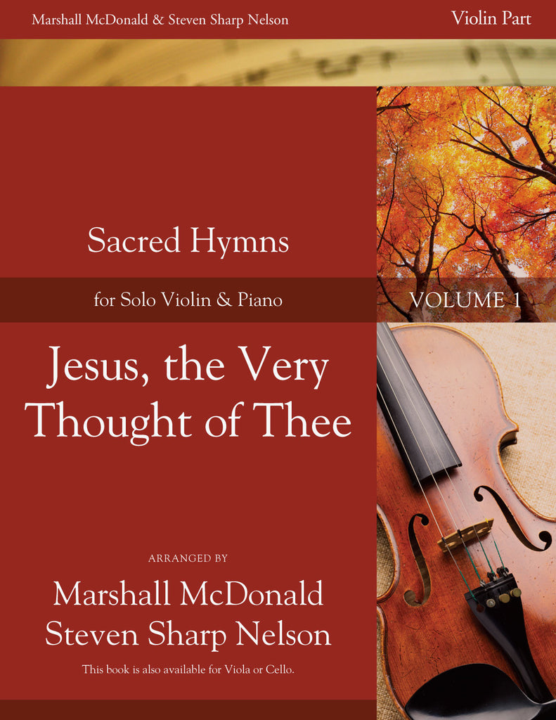 Jesus, the Very Thought of Thee (violin)