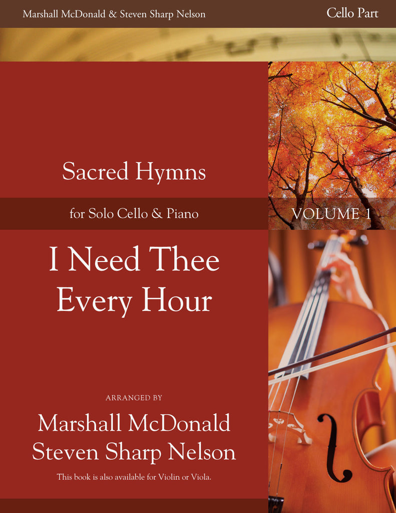 I Need Thee Every Hour (cello)