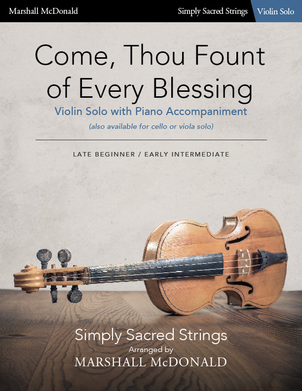 Come, Thou Fount of Every Blessing (simple violin)