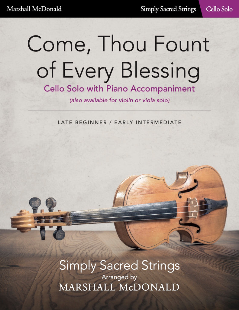 Come, Thou Fount of Every Blessing (simple cello)