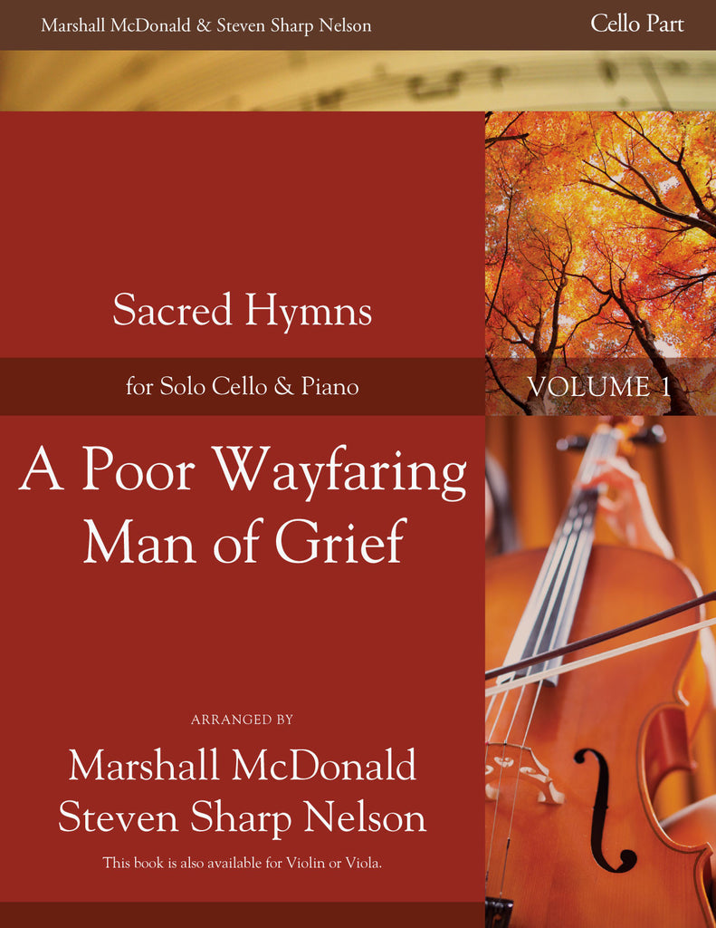 A Poor Wayfaring Man of Grief (cello)