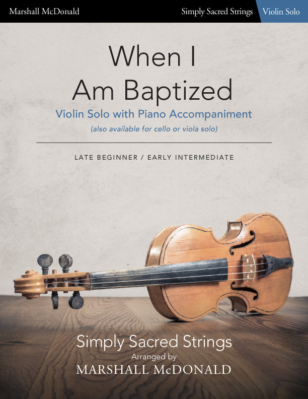 When I Am Baptized (simple violin)
