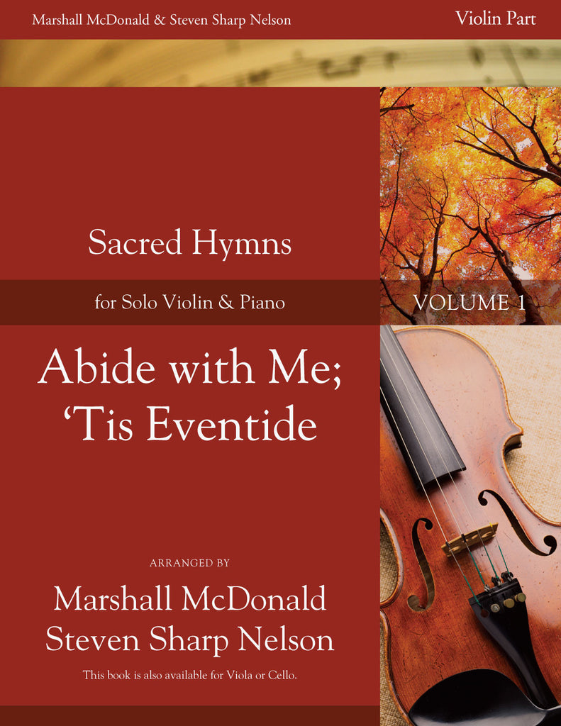 Abide with Me; 'Tis Eventide (violin)
