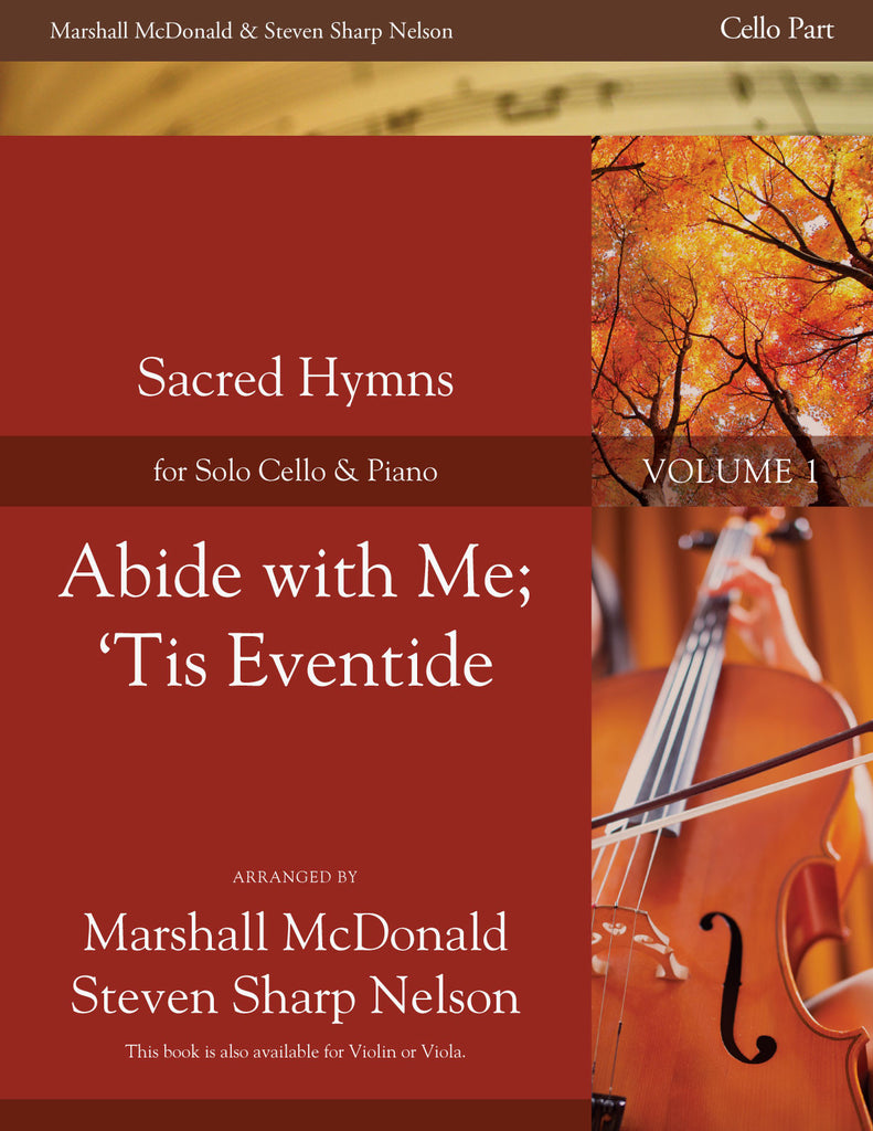 Abide with Me; 'Tis Eventide (cello)