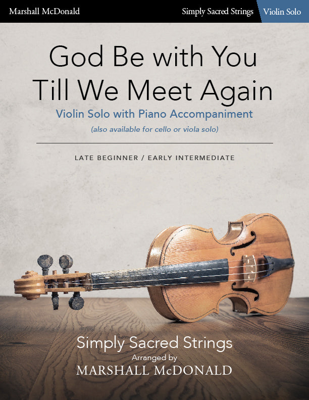 God Be with You Till We Meet Again (simple violin)
