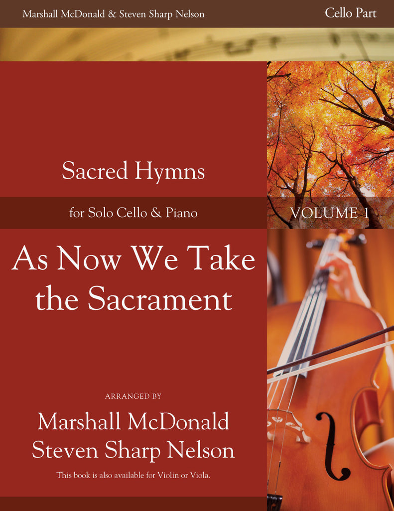 As Now We Take the Sacrament (cello)