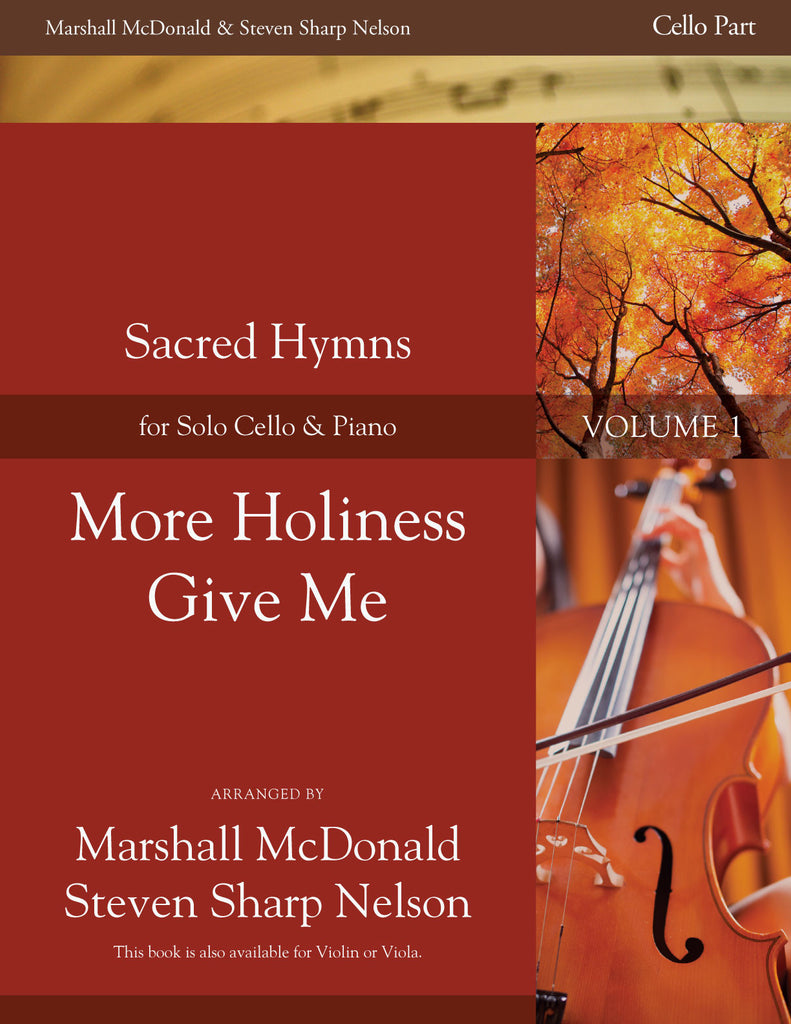 More Holiness Give Me (cello)