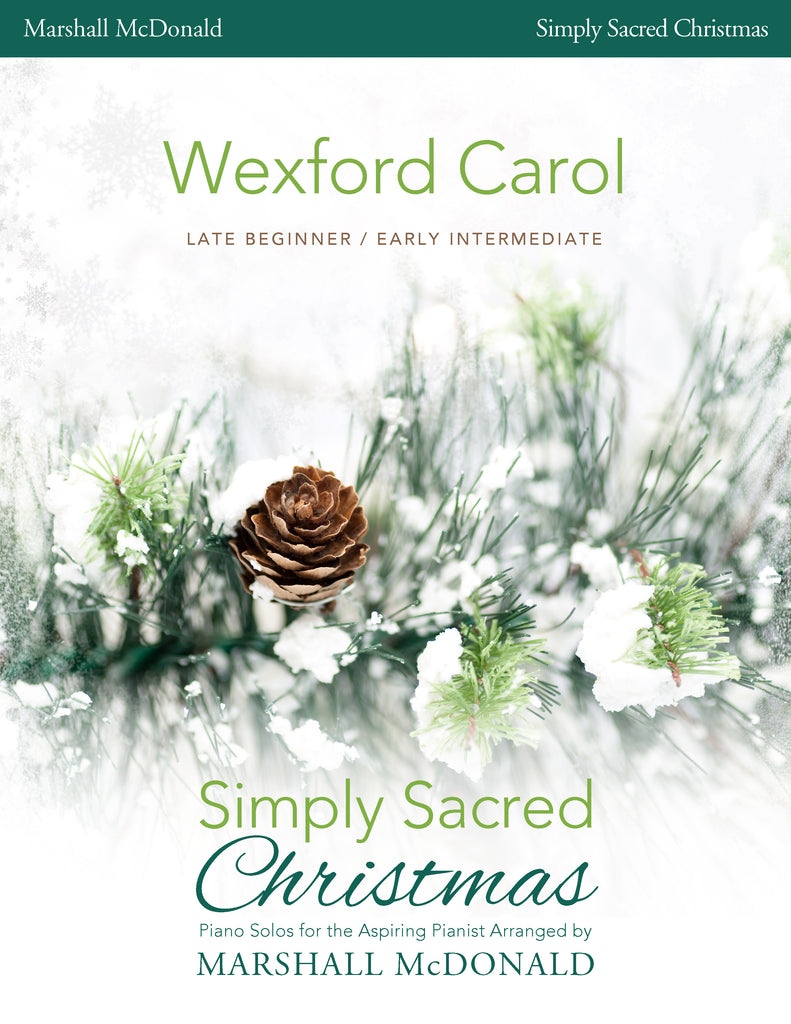 Wexford Carol (simple piano)