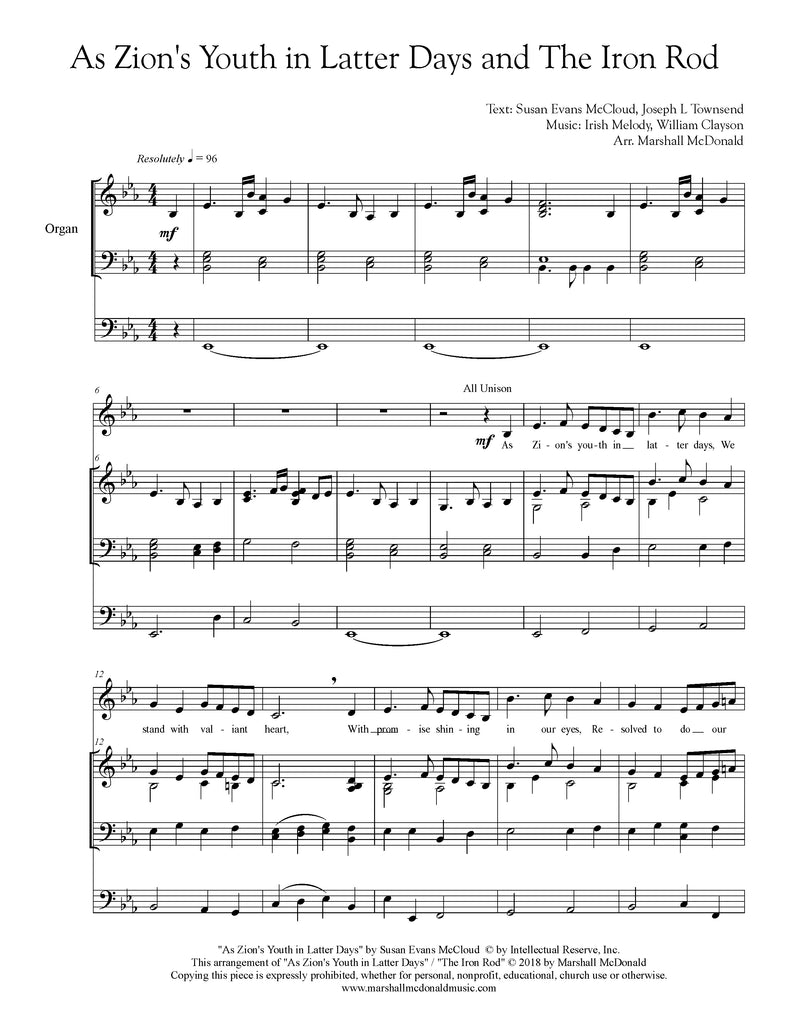 As Zion's Youth in Latter Days and The Iron Rod (choral SATB with ORGAN)
