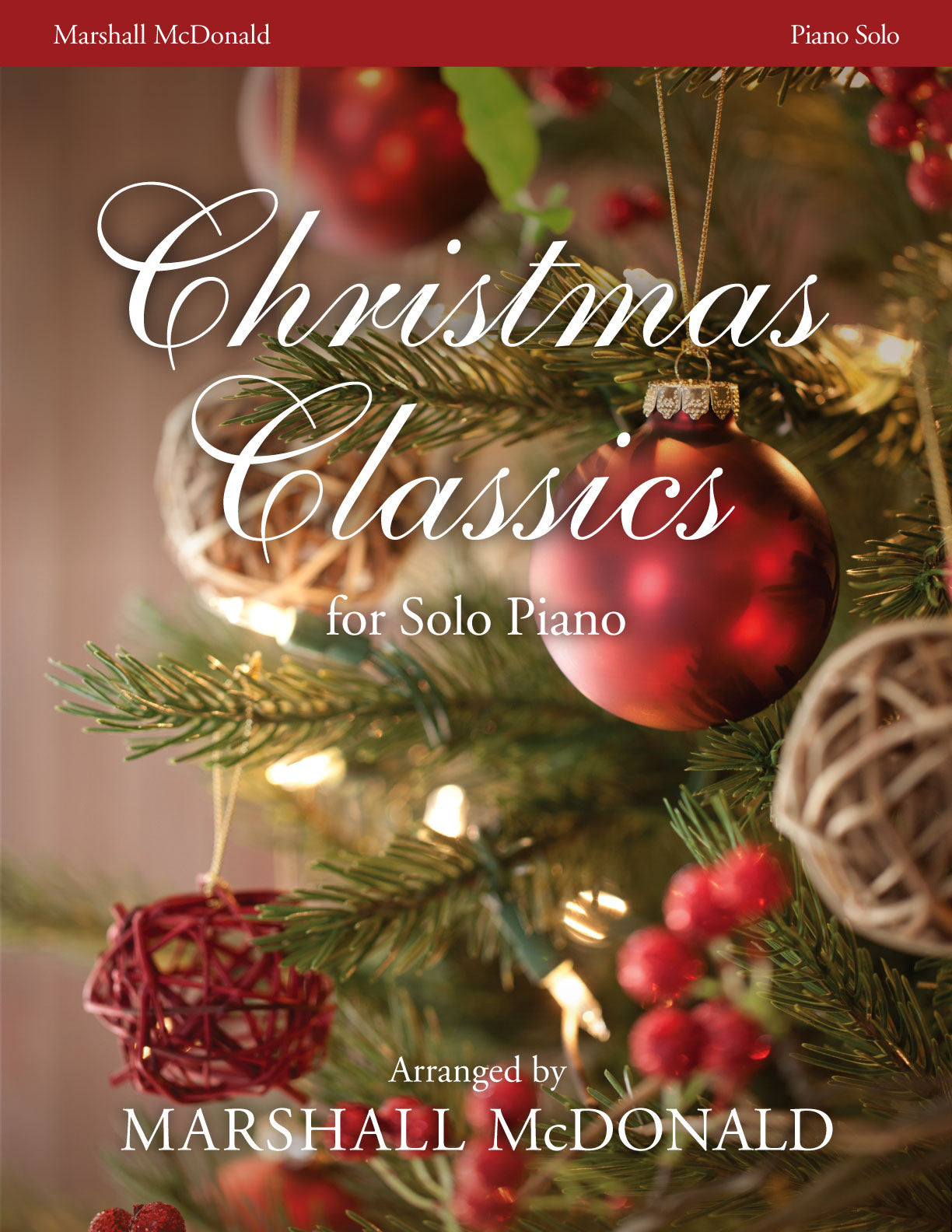 Mcdonalds Christmas Eve Hours.Christmas Classics Piano Solo Book