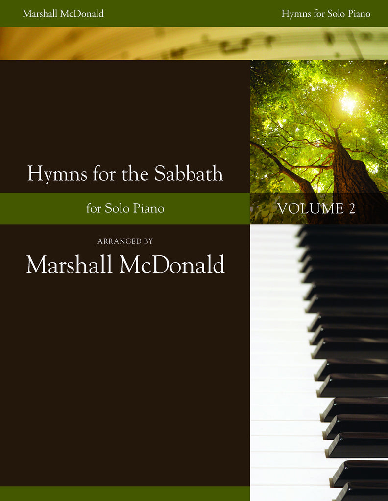 Hymns for the Sabbath, Vol. 2 (piano solo book)