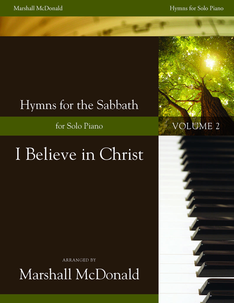I Believe in Christ (piano)