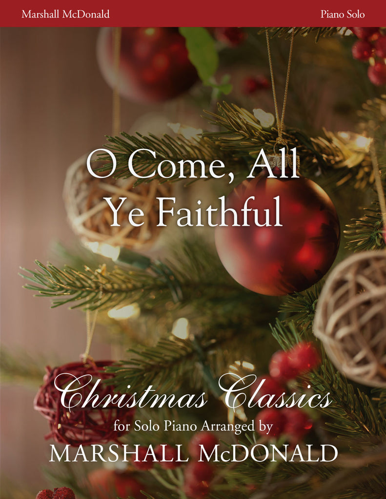 O Come, All Ye Faithful (piano)