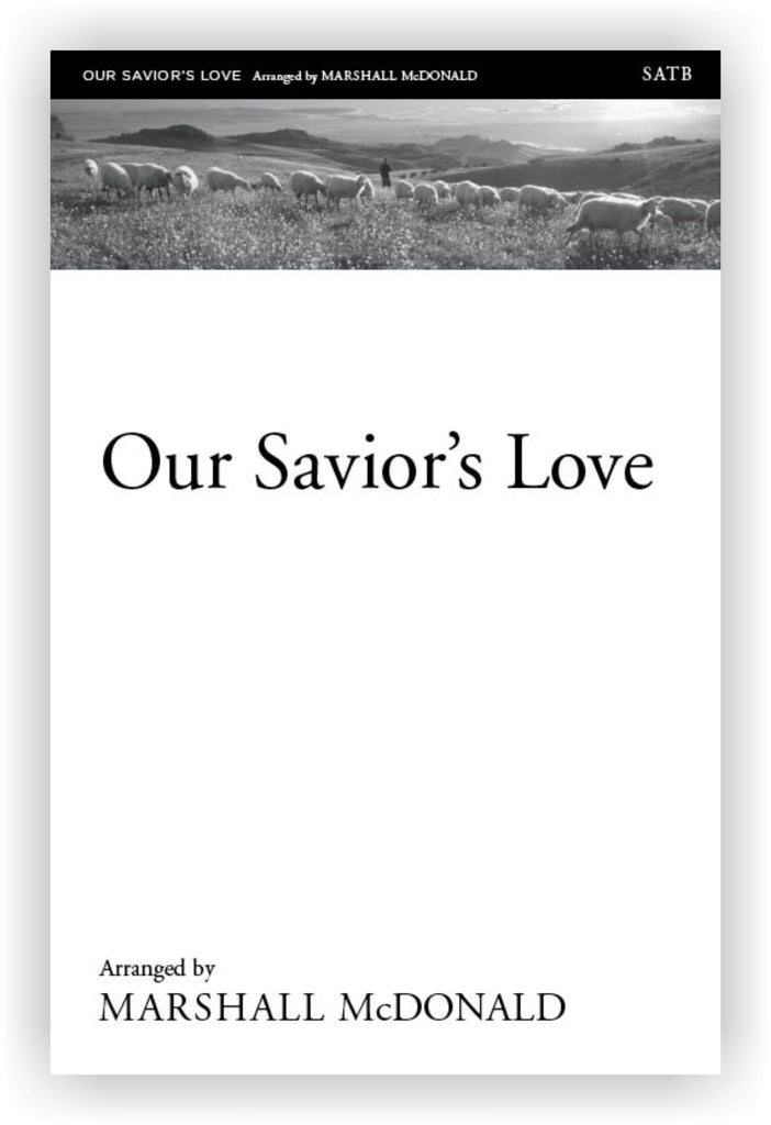 Our Savior's Love (choral SATB)