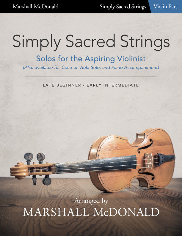 Simply Sacred Strings (violin with piano accompaniment)
