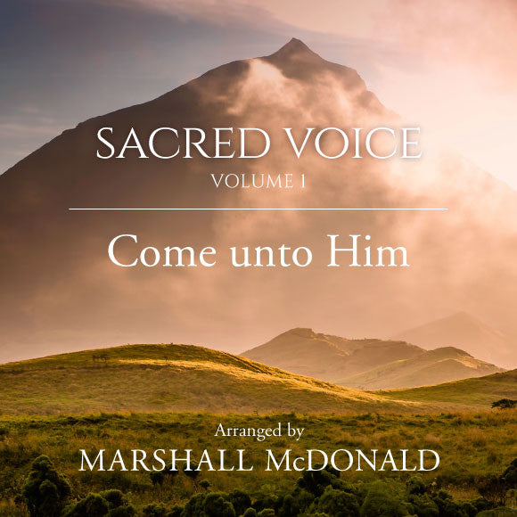 Come unto Him (vocal MP3)