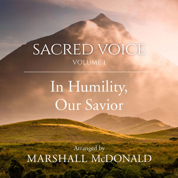 In Humility, Our Savior (vocal MP3)