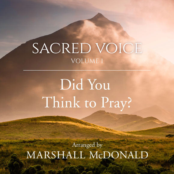 Did You Think to Pray? (vocal MP3)
