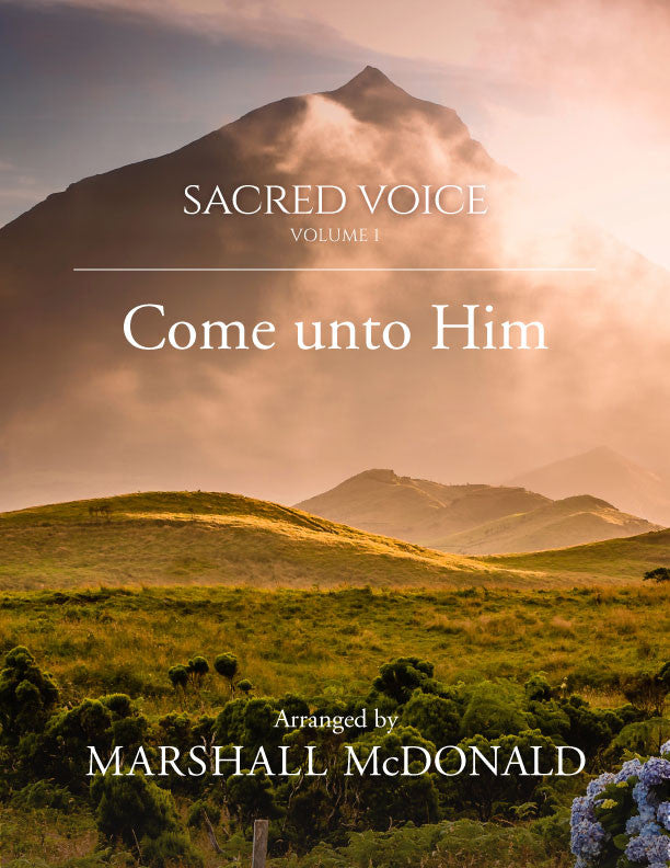 Come unto Him (vocal sheet music)