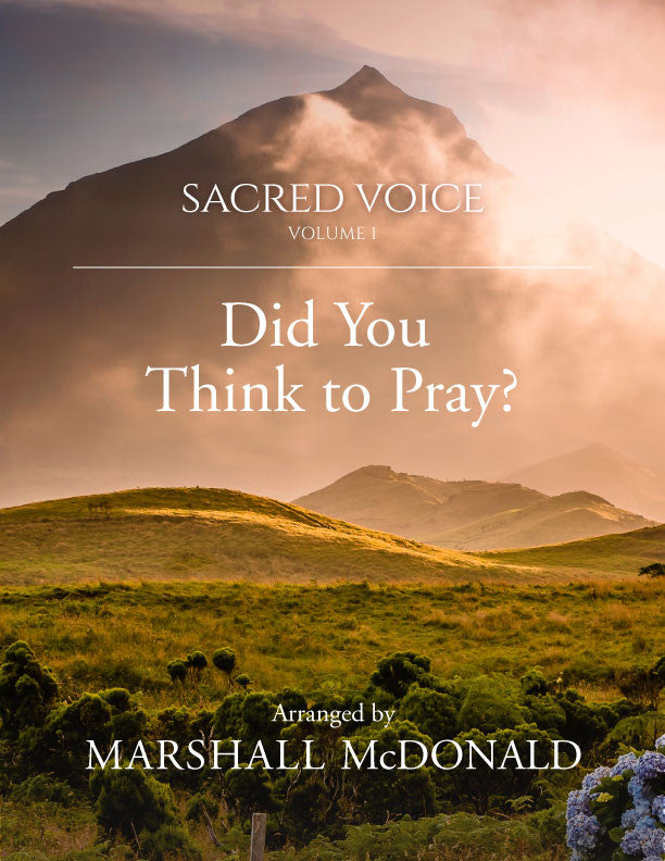 Did You Think to Pray? (vocal sheet music)