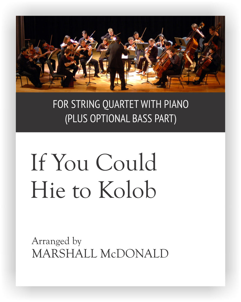If You Could Hie to Kolob (string quartet)