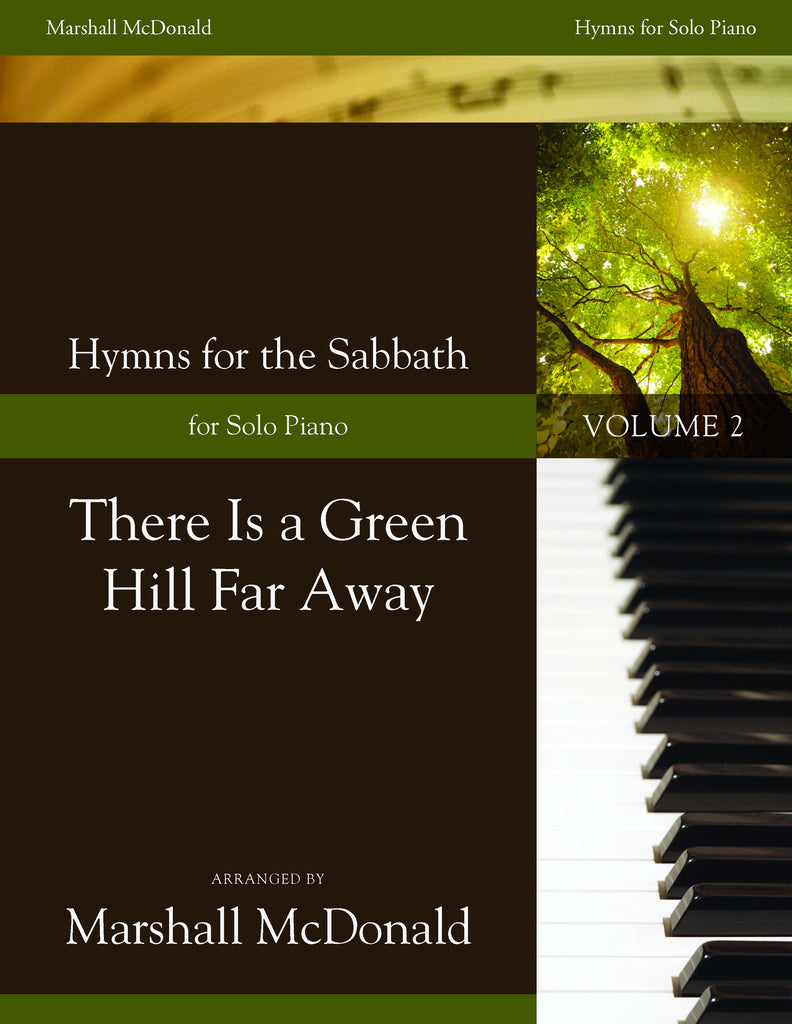 There Is a Green Hill Far Away (piano)