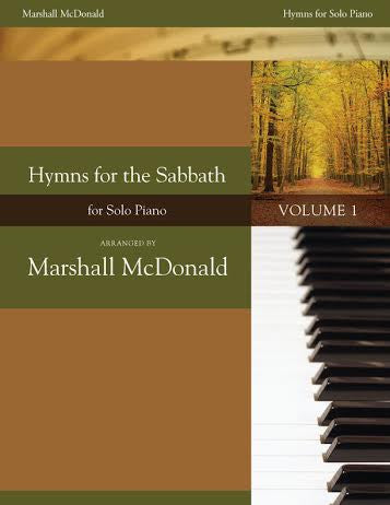 Hymns for the Sabbath, Vol. 1 (piano solo book)